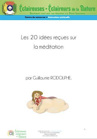 <b>Les 20 idées reçues sur la méditation</b>